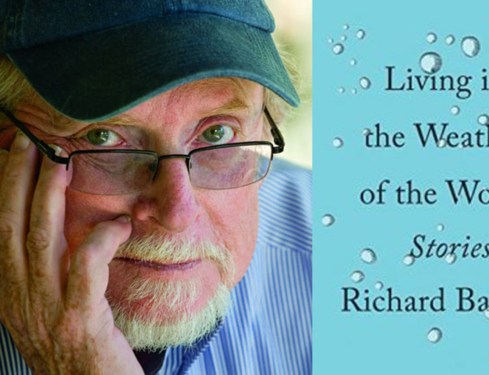 Book Review: Living in the Weather of the World by Richard Bausch