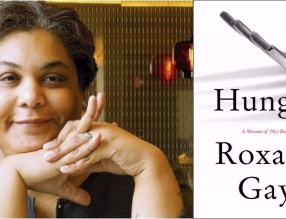Book Review: Hunger-A Memoir of (My) Body by Roxane Gay